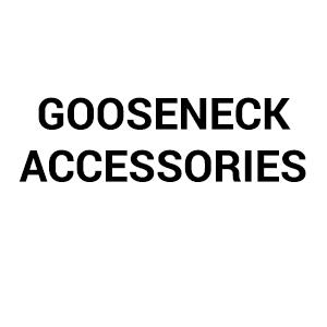Gooseneck Accessories