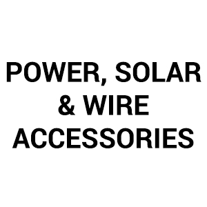Power, Solar & Wire Accessories
